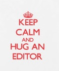 keep_calm_and_hug_an_editor_case-r28272d16c49d4d7ca4a5907085235769_80cuj_8byvr_3241